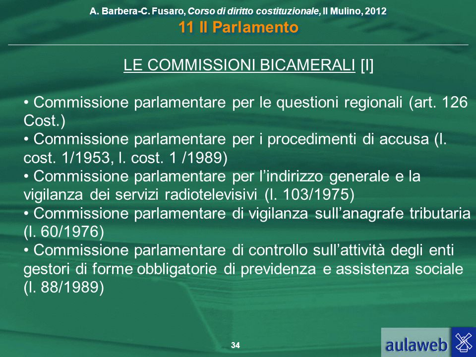 LE COMMISSIONI BICAMERALI [I]